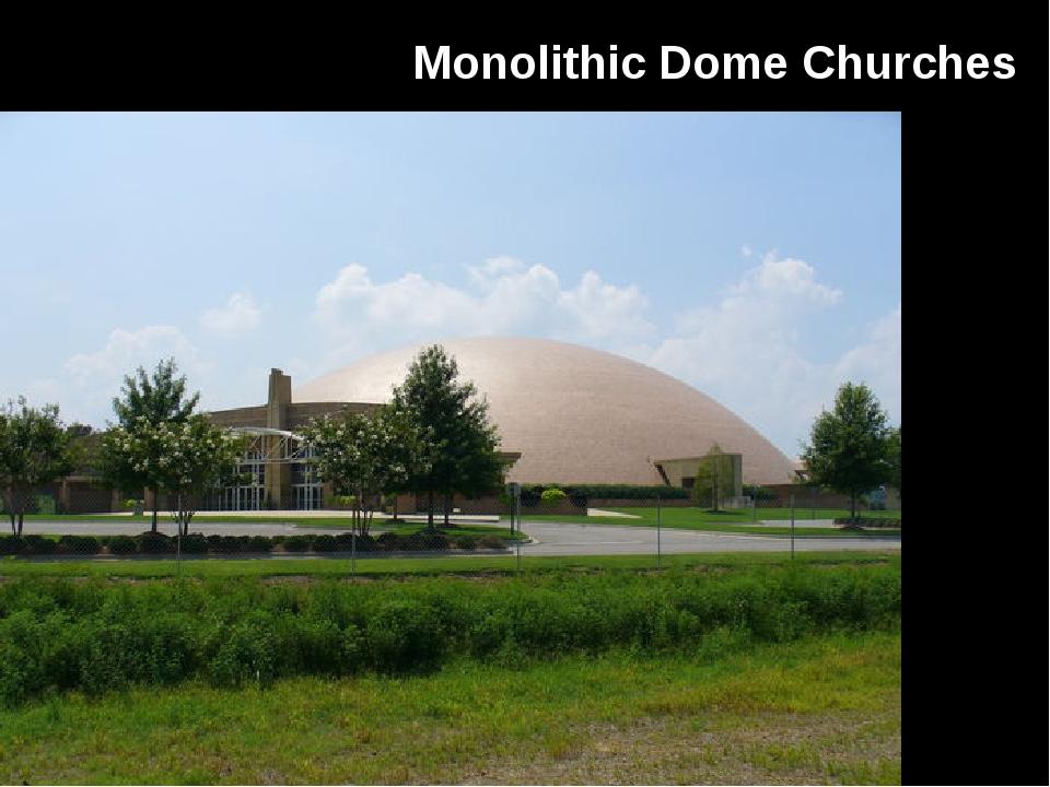 Monolithic Dome Churches