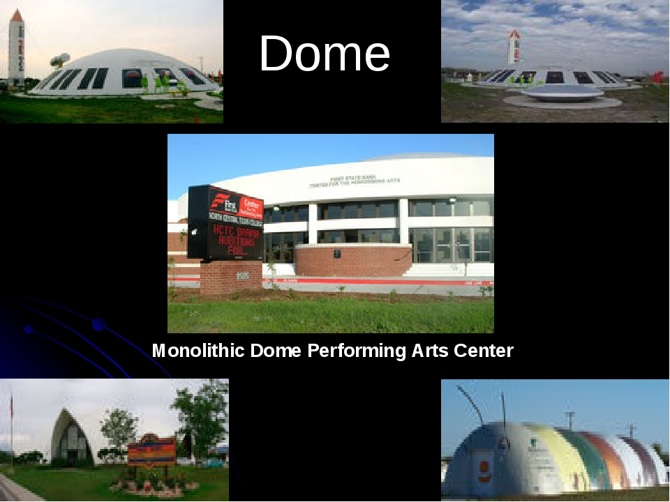 Dome Monolithic Dome Performing Arts Center