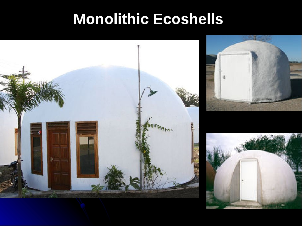 Monolithic Ecoshells
