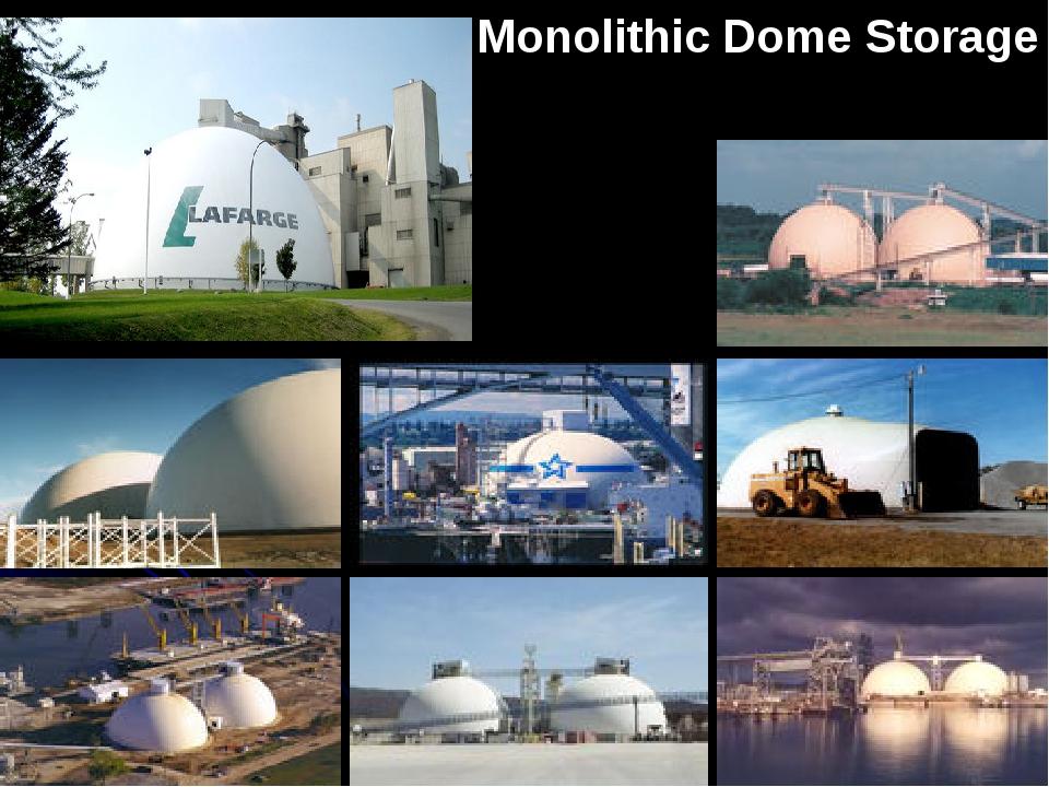 Monolithic Dome Storage
