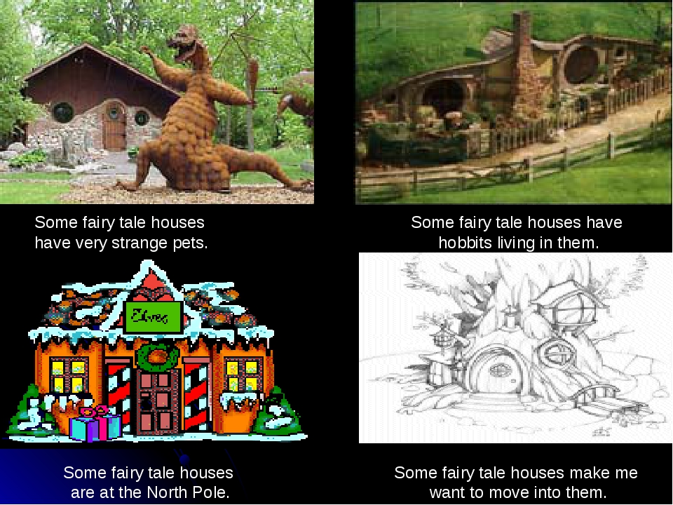 Some fairy tale houses make me want to move into them. Some fairy tale houses...