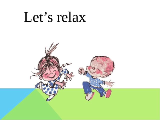 Let's relax