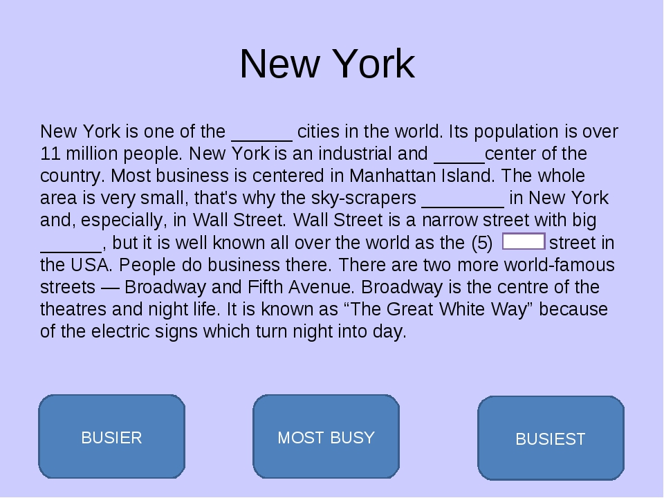 New York New York is one of the ______ cities in the world. Its population is...