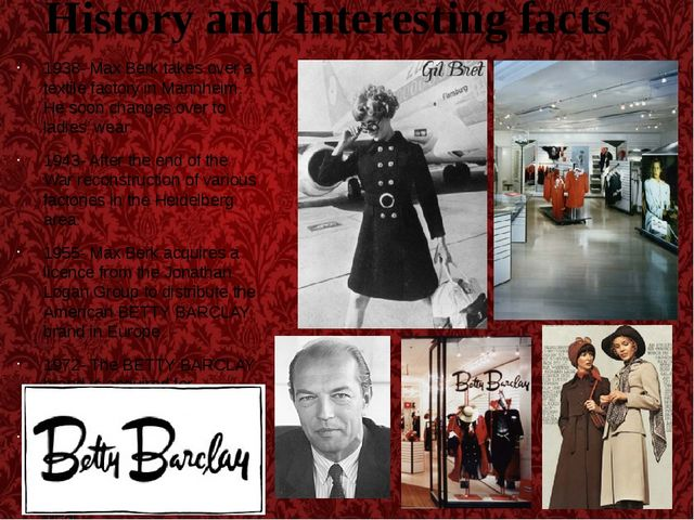 History and Interesting facts 1938- Max Berk takes over a textile factory in...