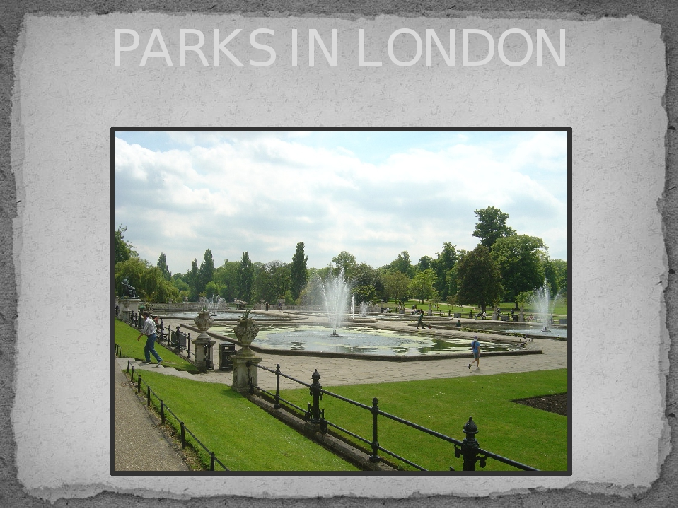 PARKS IN LONDON