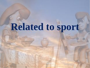 Related to sport