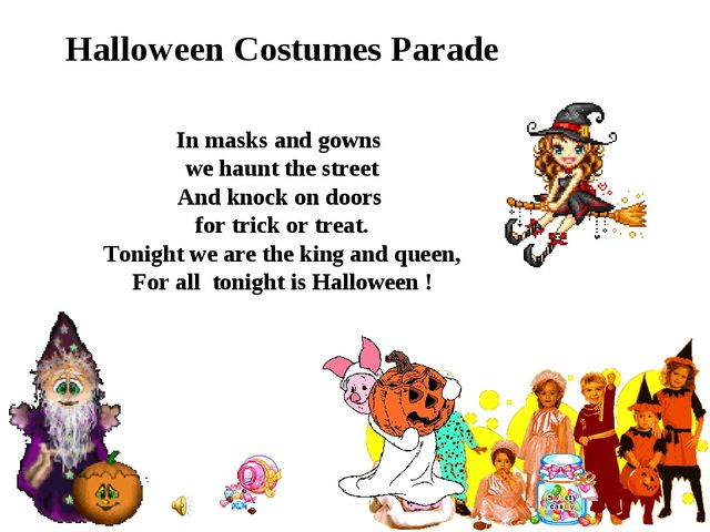 Halloween Costumes Parade In masks and gowns we haunt the street And knock on...