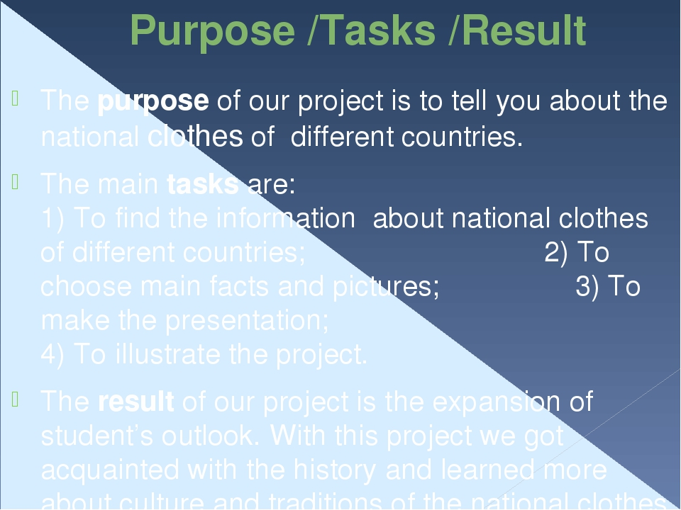 Purpose /Tasks /Result The purpose of our project is to tell you about the na...