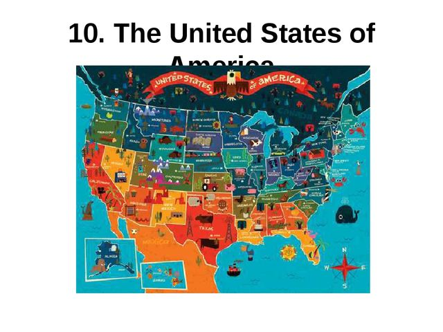 10. The United States of America