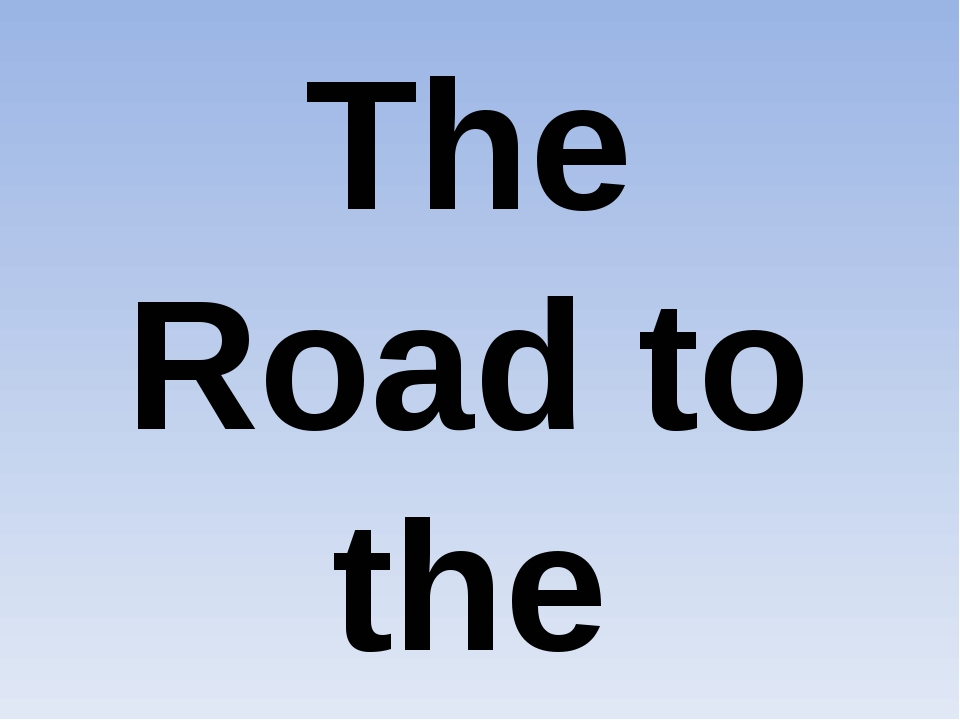 The Road to the Victory