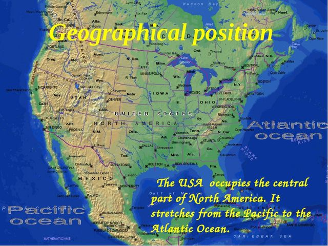 The USA occupies the central part of North America. It stretches from the Pa...