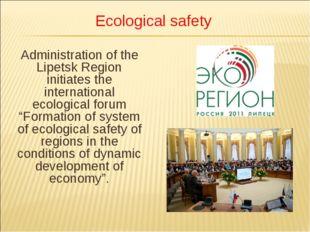 Administration of the Lipetsk Region initiates the international ecological f