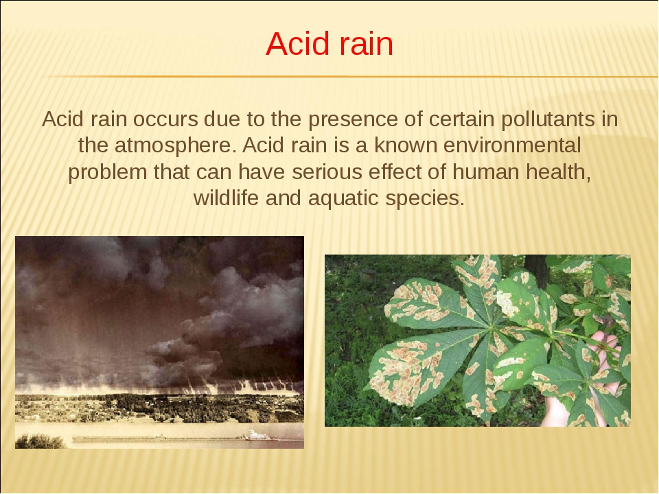 Acid rain Acid rain occurs due to the presence of certain pollutants in the a...
