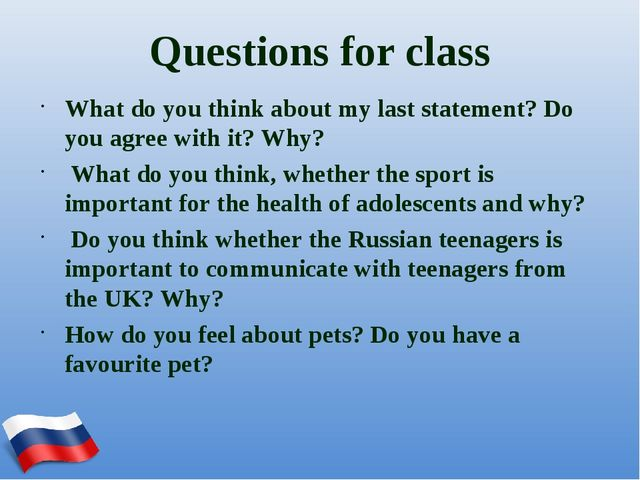 Questions for class What do you think about my last statement? Do you agree w...