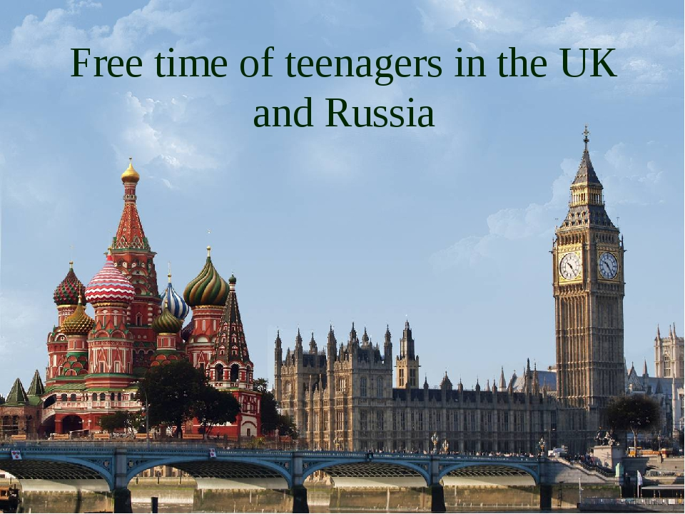 Free time of teenagers in the UK and Russia