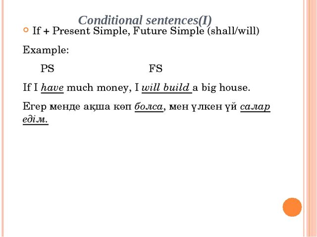Conditional sentences(I) If + Present Simple, Future Simple (shall/will) Exam...
