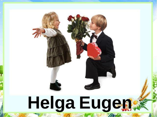 Eugen Helga