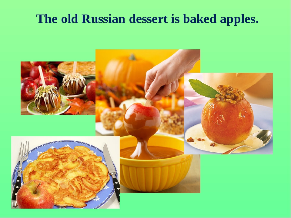The old Russian dessert is baked apples.