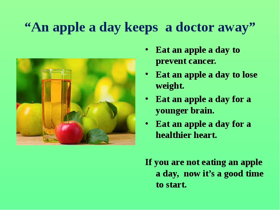 """An apple a day keeps a doctor away"" Eat an apple a day to prevent cancer. Ea..."