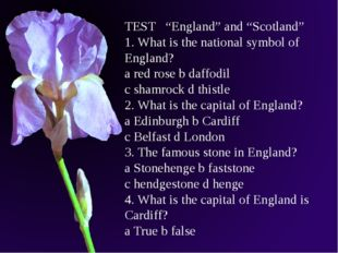 """TEST """"England"""" and """"Scotland"""" 1. What is the national symbol of England? a re"""