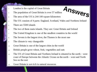 London is the capital of Great Britain The population of Great Britain is ove