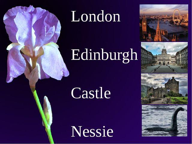 London Edinburgh Castle Nessie