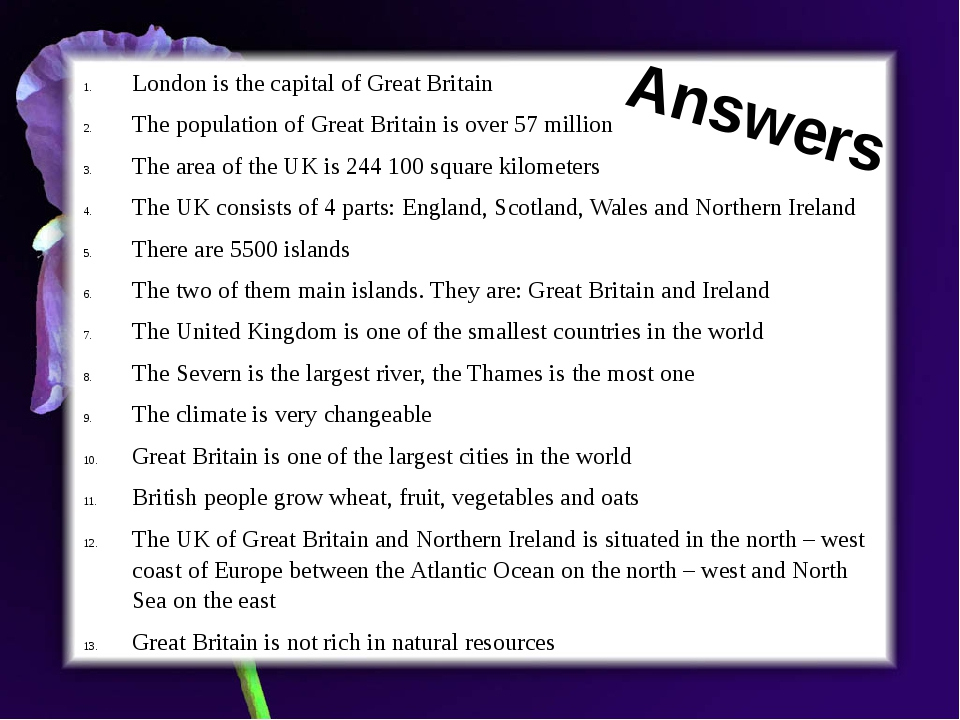 London is the capital of Great Britain The population of Great Britain is ove...