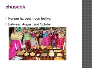 chuseok Korean harvest moon festival Between August and October
