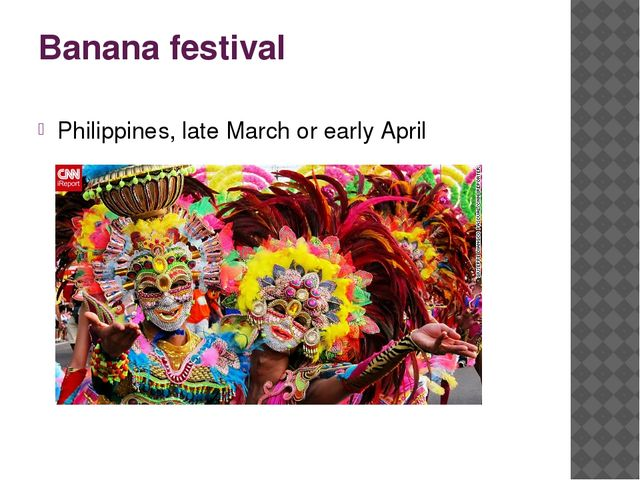 Banana festival Philippines, late March or early April