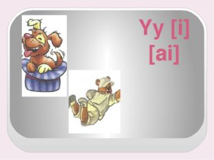 Yy [i] [ai]