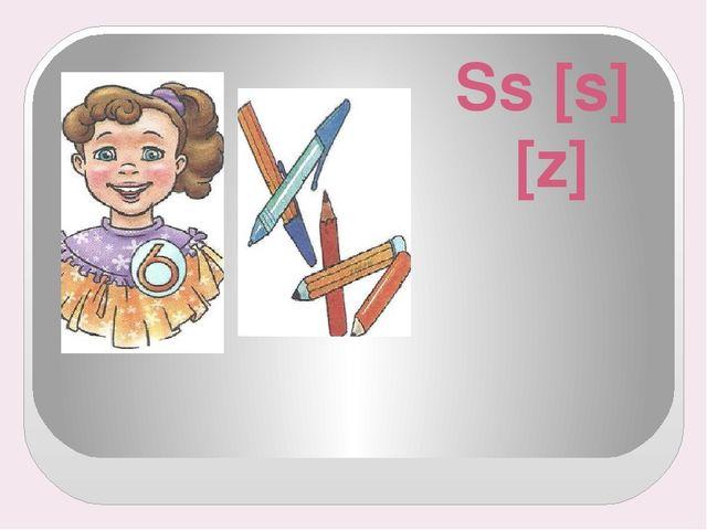 Ss [s] [z]