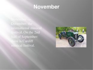 November November — December: the international musical festival. On the 2nd