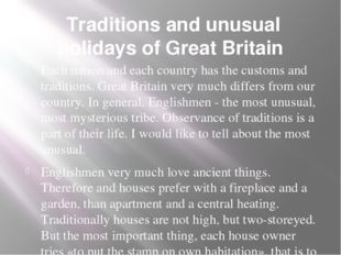 Traditions and unusual holidays of Great Britain   Each nation and each coun
