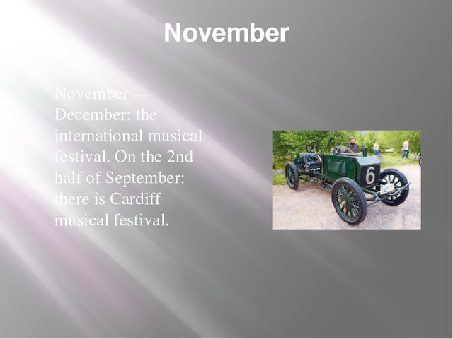 November November — December: the international musical festival. On the 2nd...