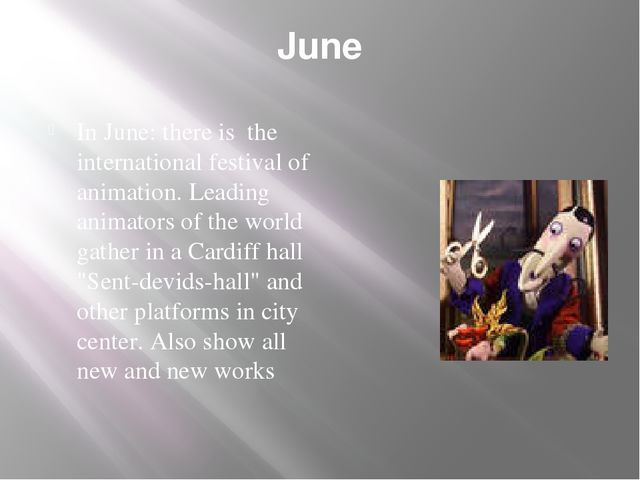 June In June: there is the international festival of animation. Leading anima...