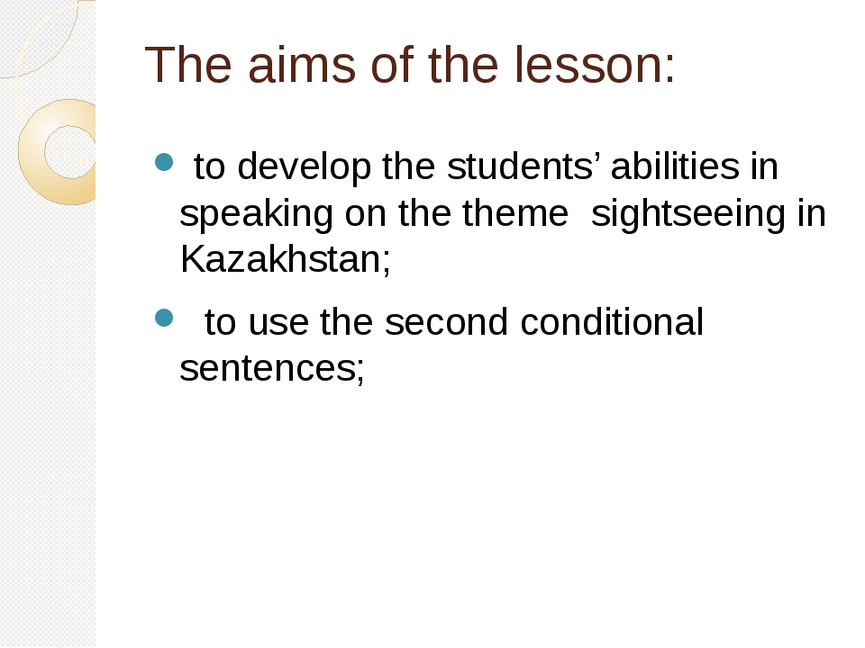 The aims of the lesson: to develop the students' abilities in speaking on the...