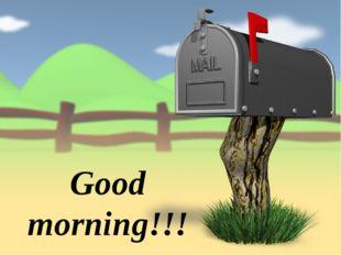 Good morning!!!