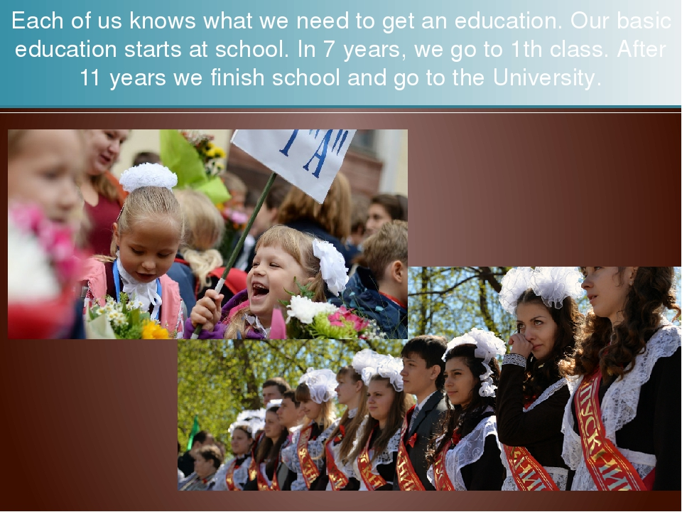 Each of us knows what we need to get an education. Our basic education starts...