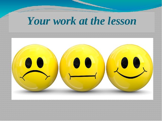 Your work at the lesson