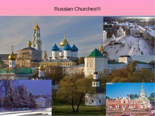 Russian Churches!!!