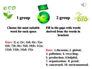 Keys: 1) a; 2)c; 3)d; 4)c; 5)a; 6)b; 7)b; 8)c; 9)d; 10)b; 11)a; 12)d; 13)b; 1