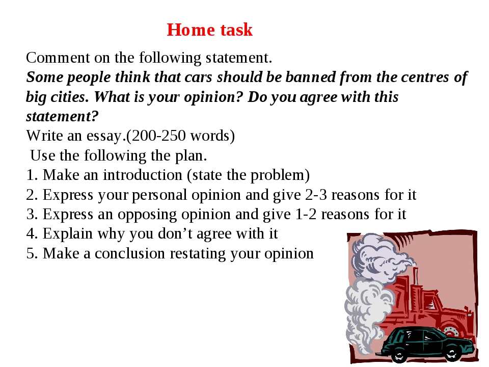 essay cars should banned Hello everyone  here's my essay , and i need feedback and any improvement tips that i have to know that would be great thank you  nowadays , smoking is considered as a worldwide phenomenon  also , people refer smoking as slow death and it steals years of a person's life , which is really horrible and they should be awar.