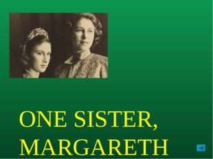ONE SISTER, MARGARETH