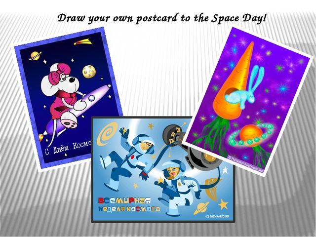 Draw your own postcard to the Space Day!