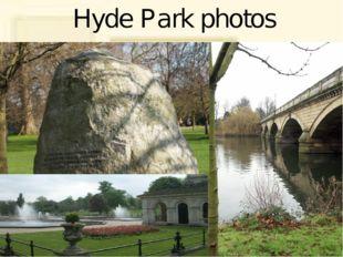 Hyde Park photos
