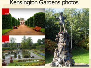 Kensington Gardens photos