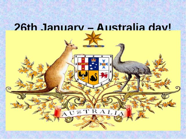 26th January – Australia day!