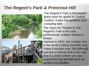 The Regent's Park & Primrose Hill . The Open Air Theatre in The Regent's Park