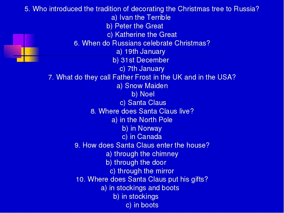 5. Who introduced the tradition of decorating the Christmas tree to Russia? a...
