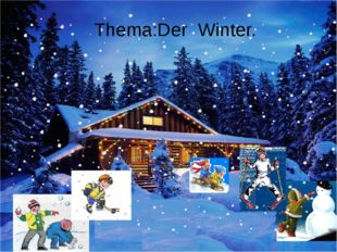 Thema:Der Winter.